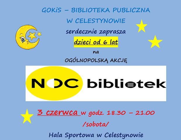"""Ogólnopolska Akcja """"NOC BIBLIOTEK"""" w Celestynowie"""