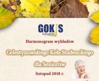 Harmonogram wykładów Celestynowskiego Koła Studenckiego dla Seniorów - listopad 2018 r.