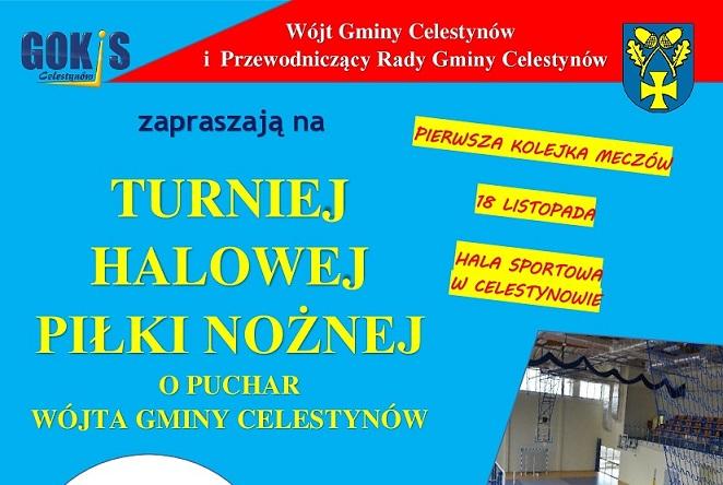 Turniej Halowej Piłki Nożnej o Puchar Wójta Gminy Celestynów
