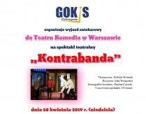 """Wyjazd autokarowy do Teatru Komedia w Warszawie na spektakl """"Kontrabanda"""""""