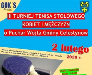 III Turniej Tenisa Stołowego Kobiet i Mężczyzn o Puchar Wójta Gminy Celestynów