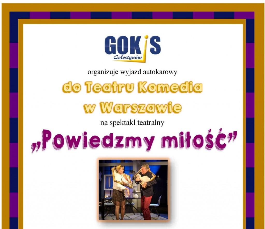 """Wyjazd autokarowy do Teatru Komedia w Warszawie na spektakl """"Powiedzmy miłość"""""""