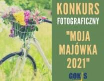 """Rozstrzygnięcie Konkursu Fotograficznego """"Moja Majówka 2021″"""