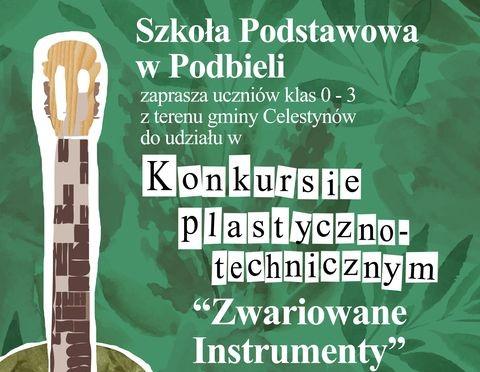 """Konkurs plastyczno-techniczny """"Zwariowane instrumenty"""""""