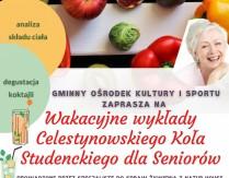 Wakacyjne wykłady Celestynowskiego Koła Studenckiego dla Seniorów