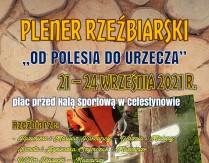 """Plener Rzeźbiarski """"Od Polesia do Urzecza"""""""